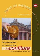 Crise financière : Les ingrédients de la (dé)confiture (PR 35 - 2009)