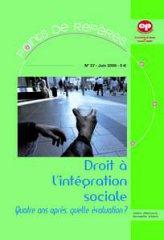 Droit à l'intégration sociale - Quatre ans après, quelle évaluation ? (PR 27 - 2006)
