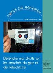 Défendre nos droits sur les marchés du gaz et de l'électricité (PR 39 - 2011)