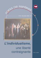 L'individualisme, une liberté contraignante (PR 33 - 2008)