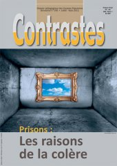Prisons : Les raisons de la colère (Juillet 2011)