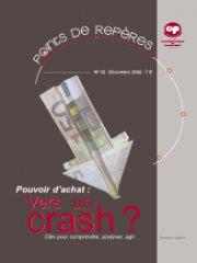 Pouvoir d'achat : vers un crash ? (PR 32 - 2008)